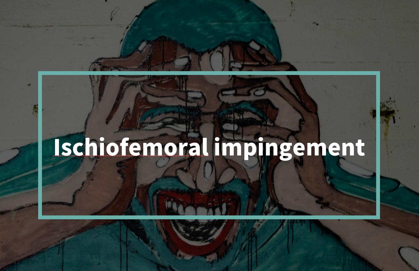 Ischiofemoral impingement